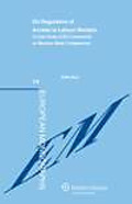 Cover of EU Regulation of Access to Labour Markets: A Case Study of EU Contraints on Member State Competences