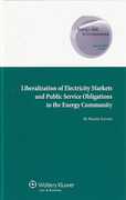 Cover of Liberalization of Electricity Markets and the Public Service Obligation in the Energy Community