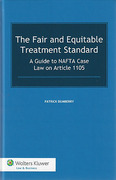 Cover of The Fair and Equitable Treatment Standard: A Guide to NAFTA Case Law on Article 1105