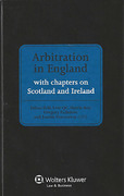 Cover of Arbitration in England: Including Chapters on Scotland and Ireland