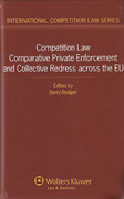 Cover of Competition Law: Comparative Private Enforcement and Collective Redress Across the EU