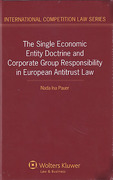 Cover of The Single Economic Entity Doctrine: Corporate Group Responsibility in European Antitrust Law