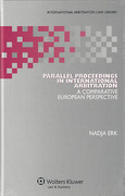 Cover of Parallel Proceedings in International Arbitration: A Comparative European Perspective