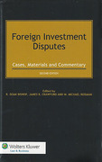 Cover of Foreign Investment Disputes: Cases, Materials and Commentary