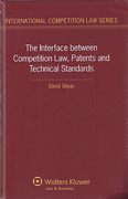 Cover of The Interface between Competition Law, Patents and Technical Stadards