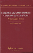 Cover of Competition Law Enforcement and Compliance across the World: A Comparative Review