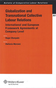 Cover of Globalization and Transnational Collective Labour Relations: International and European Framework Agreements at Company Level