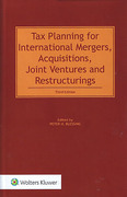 Cover of Tax Planning for International Mergers, Acquisitions, Joint Ventures and Restructurings
