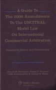Cover of A Guide to the 2006 Amendments to the UNCITRAL Model Law on International Commercial Arbitration: Legislative History and Commentary