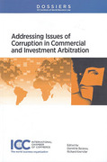 Cover of Dossier XIII: Addressing Issues of Corruption on Commercial and Investment Arbitration