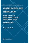 Cover of Globalization and Animal Law: Comparative Law, International Law and International Trade