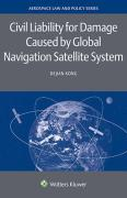 Cover of Civil Liability for Damage Caused by Global Navigation Satellite System