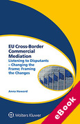 Cover of EU Cross-Border Commercial Mediation: Listening to Disputants - Changing the Frame; Framing the Changes (eBook)