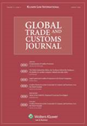 Cover of Global Trade and Customs Journal: Print Only