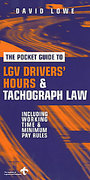 Cover of The Pocket Guide to LGV Drivers' Hours and Tachograph Law