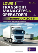 Cover of Lowe's Transport Manager's and Operator's Handbook: 2016