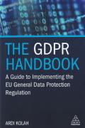 Cover of The GDPR Handbook: A Guide to Implementing the EU General Data Protection Regulation