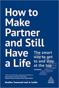 Cover of How to Make Partner and Still Have a Life