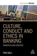 Cover of Culture, Conduct and Ethics in Banking: Principles and Practice