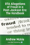 Cover of RTA Allegations of Fraud in a Post-Jackson Era: The Handbook