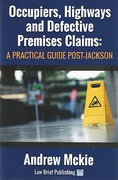 Cover of Occupiers, Highways and Defective Premises Claims: A Practical Guide Post-Jackson