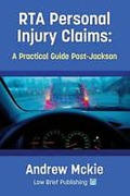 Cover of RTA Personal Injury Claims: A Practical Guide Post-Jackson