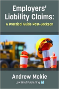 Cover of Employers' Liability Claims: A Practical Guide Post-Jackson