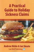 Cover of A Practical Guide to Holiday Sickness Claims