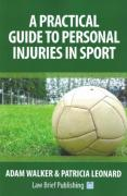 Cover of A Practical Guide to Personal Injuries in Sport