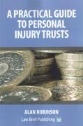 Cover of A Practical Guide to Personal Injury Trusts