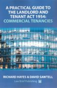 Cover of A Practical Guide to the Landlord and Tenant Act 1954: Commercial Tenancies