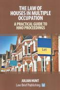 Cover of The Law of Houses in Multiple Occupation: A Practical Guide to HMO Proceedings