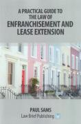Cover of A Practical Guide to the Law of Enfranchisement and Lease Extension