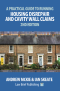 Cover of A Practical Guide to Running Housing Disrepair and Cavity Wall Claims