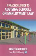 Cover of A Practical Guide to Advising Schools on Employment Law