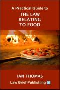 Cover of A Practical Guide to the Law Relating to Food