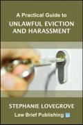Cover of A Practical Guide to Unlawful Eviction and Harassment