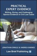 Cover of Practical Expert Evidence: Writing, Giving, and Challenging Opinion Evidence in Civil Law Cases