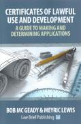 Cover of Certificates of Lawful Use and Development: A Guide to Making and Determining Applications