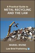 Cover of A Practical Guide to Metal Recycling and the Law