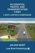 Cover of Forty Essential Traffic And Transportation Cases: A Busy Lawyer's Compendium