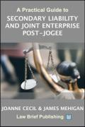 Cover of A Practical Guide to Secondary Liability and Joint Enterprise Post-Jogee