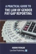 Cover of A Practical Guide to the Law of Gender Pay Gap Reporting