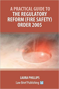 Cover of A Practical Guide to Fire Safety Law
