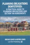 Cover of Planning Obligations Demystified: A Practical Guide to Planning Obligations and Section 106 Agreements