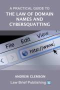 Cover of A Practical Guide to the Law of Domain Names and Cybersquatting