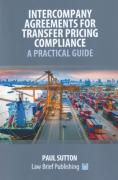 Cover of Intercompany Agreements for Transfer Pricing Compliance: A Practical Guide