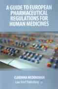 Cover of A Practical Guide to Regulatory Pharmaceutical Law for Human Medicines