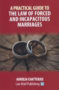 Cover of A Practical Guide to the Law of Forced and Incapacitous Marriages