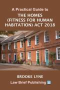 Cover of A Practical Guide to the Homes (Fitness for Human Habitation) Act 2018